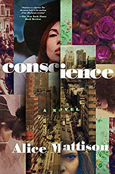 Conscience: A Novel by Alice Mattison