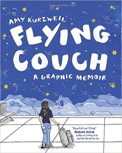 Flying Couch: A Graphic Memoir by Amy Kurzweil