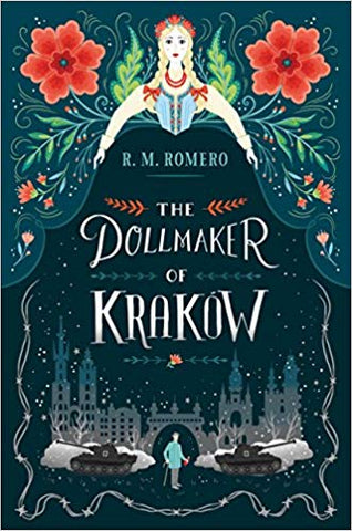 The Dollmaker of Krakow by R. M. Romero