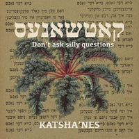 Don't Ask Silly Questions by Katsha'nes