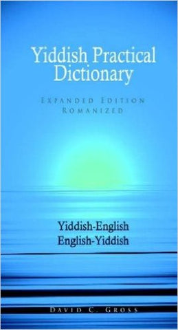 English-Yiddish, Yiddish-English Dictionary by David C. Gross