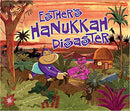 Esther's Hanukkah Disaster by Jane Sutton