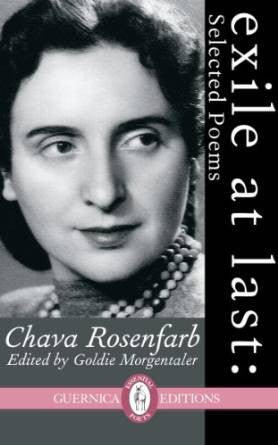 Exile at Last: Selected Poems by Chava Rosenfarb