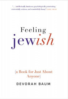 Feeling Jewish: a book for just about everyone