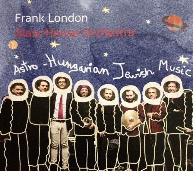 Frank London: Glass House Orchestra
