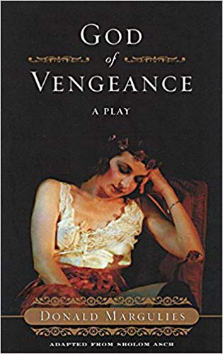 God of Vengeance: A Play by Sholom Asch adapted by Donald Margulies