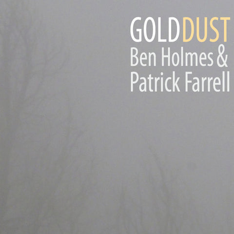 Gold Dust by Ben Holmes & Patrick Farrell