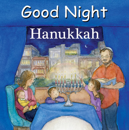 Good Night Hanukkah by Adam Gamble and Mark Jasper