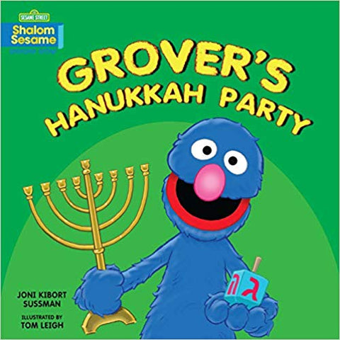 Grover's Hanukkah Party by Joni Kibort Sussman
