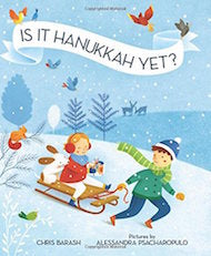 Is It Hanukkah Yet? by Chris Barash
