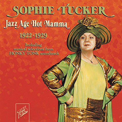 Sophie Tucker: Jazz Age of Hot Mama 1922-1929 Audio CD