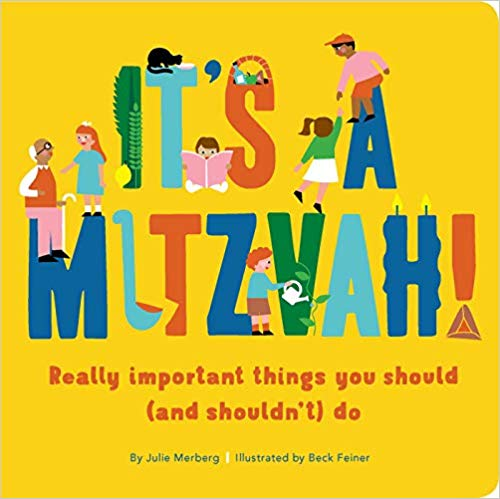 It's a Mitzvah!: Really Important Things You Should (and Shouldn't) Do by Julie Merberg