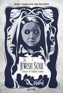 The Jewish Soul: Classics of Yiddish Cinema, including The Dybbuk and 9 other films on Blu-Ray