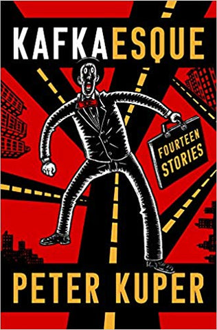 Kafkaesque: Fourteen Stories by Peter Kuper