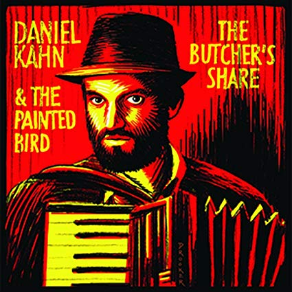 The Butcher's Share by Daniel Kahn and The Painted Bird, Audio CD