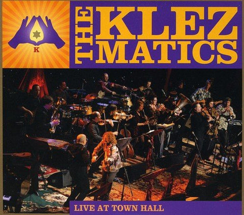 The Klezmatics: Live at Town Hall