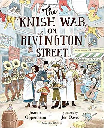 The Knish War on Rivington Street  by Joanne Oppenheim