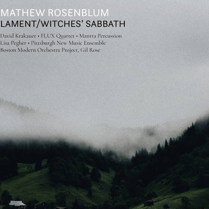 Lament/Witches' Sabbath by Mathew Rosenblum