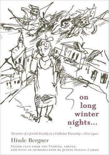 On Long Winter Nights: Memoirs of a Jewish Family in a Galician Town 1870 -1900 by Gerner Hinde