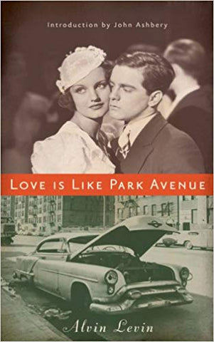 Love Is Like Park Avenue by Alvin Levin
