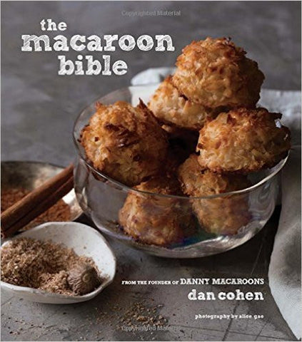 The Macaroon Bible by Dan Cohen