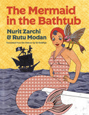 The Mermaid in the Bathtub by Nurit Zarchi