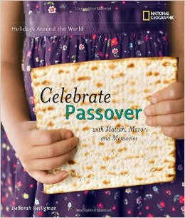 Celebrate Passover: With Matzah, Maror, and Memories by Deborah Heiligman