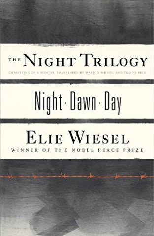 The Night Trilogy: Night Dawn Day by Elie Wiesel