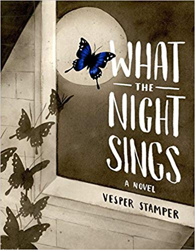 What the Night Sings: A Novel by Vesper Stamper