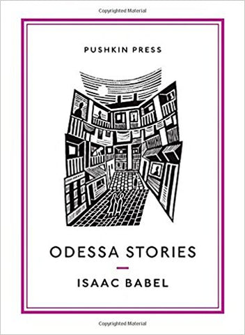 Odessa Stories by Isaac Babel Translation by Boris Dralyuk