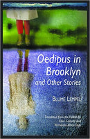 Oedipus in Brooklyn and Other Stories by Blume Lempel, Translated by Ellen Cassedy