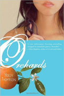 Orchards: A Novel by Holly Thompson