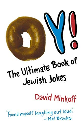 Oy! The Ultimate Book of Jewish Jokes by David Minkoff