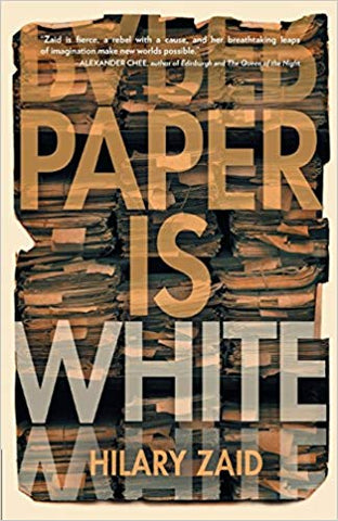 Paper is White by Hilary Zaid