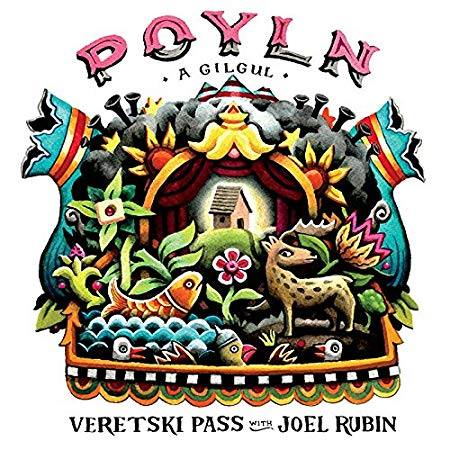 Polyn, A Gilgul by Veretski Pass with Joel Rubin