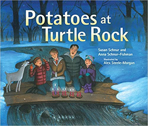 Potatoes at Turtle Rock by Susan Schnur and Anna Schnur Fishman