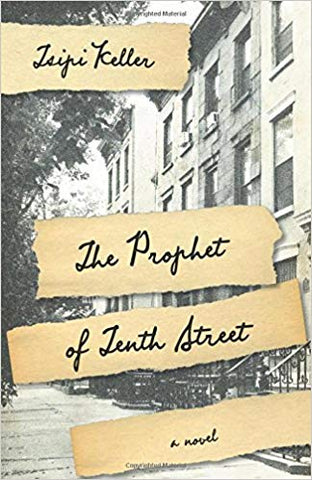 The Prophet of Tenth Street by Tsipi Keller