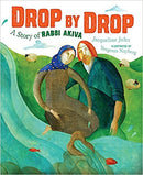 Drop by Drop: A Story of Rabbi Akiva by Jacqueline Jules