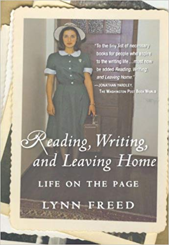 Reading, Writing, and Leaving Home: Life on the Page by Lynn Freed