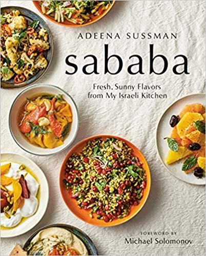 Sababa: Fresh, Sunny Flavors from my Israeli Kitchen by Adeena Sussman