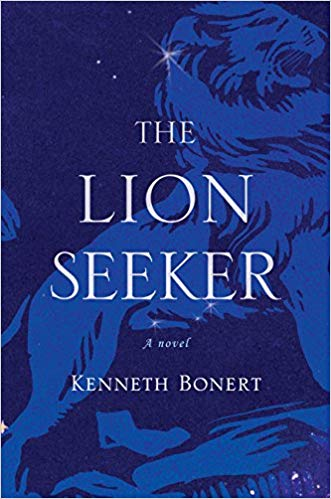 The Lion Seeker: A Novel by Kenneth Bonert