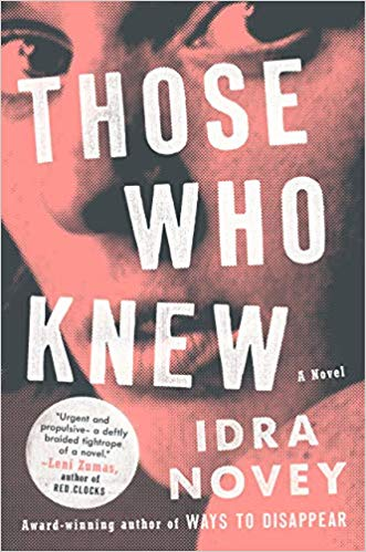 Those Who Knew: A Novel by Idra Novey