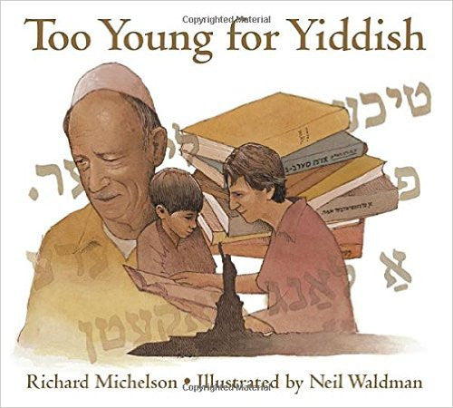 Too Young for Yiddish by Richard Michelson