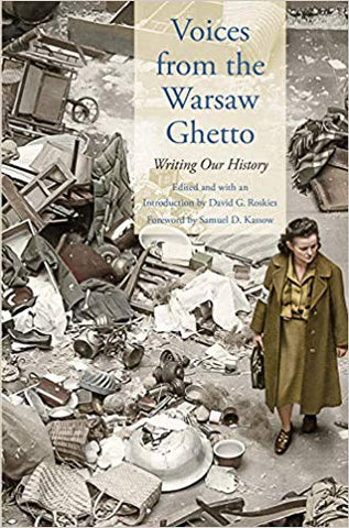 Voices from the Warsaw Ghetto: Writing Our History
