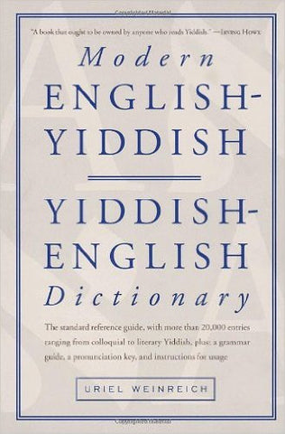 Modern English-Yiddish / Yiddish-English Dictionary by Uriel Weinreich