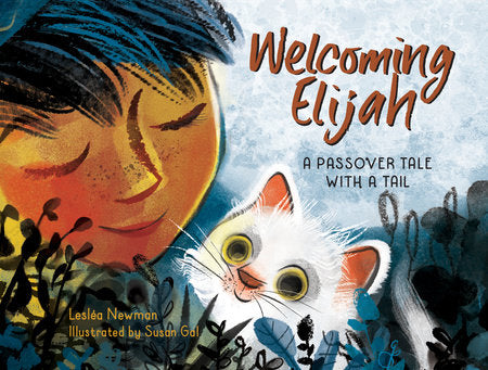 Welcoming Elijah: A Passover Tale with a Tail by Leslea Newman