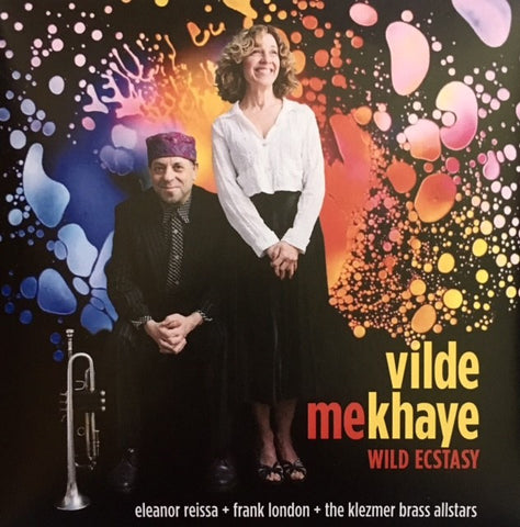 Vilde Mekhaye/Wild Ecstasy: Eleanor Reissa, Frank London and the Klezmer Brass Allstars, Audio CD