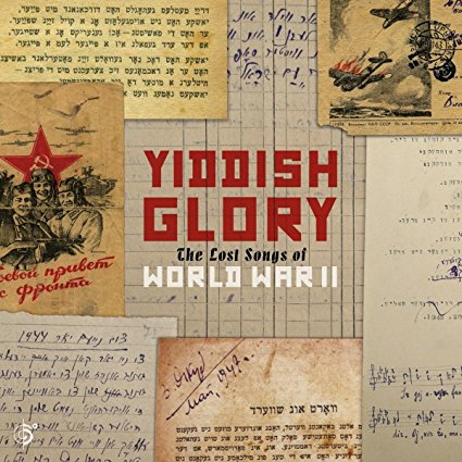 Yiddish Glory: The Lost Songs of World War II, Audio CD