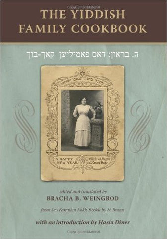 The Yiddish Family Cookbook by H. Braun