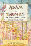 Adam and Thomas by Aharon Appelfeld